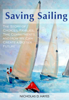 Saving Sailing, by Nicholas D. Hayes