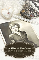 A War of Her Own, by Sylvia Dickey Smith